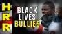 Artwork for Black Lives BULLIES
