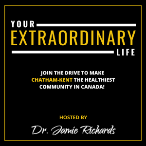 Your Extraordinary Life Chatham-Kent