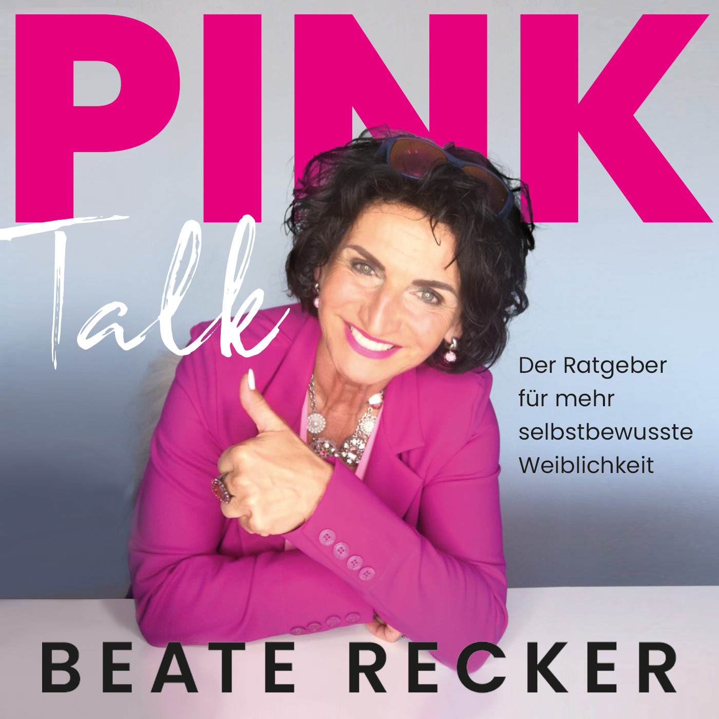 Pink Talk - Der Ratgeber für mehr selbstbewusste Weiblichkeit show art