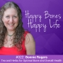 Artwork for Ep 22 – Bonnie Rogers – Tea and Herbs for Optimal Bone and Overall Health