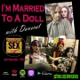 Artwork for I Married A Real Doll with Davecat - Ep 76