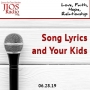 Artwork for JIOS Radio Podcast 062819 - Song Lyrics and Your Kids
