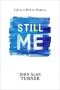 Artwork for Episode 037: Still Me: Difficult Lessons About Life w/ John Alan Turner