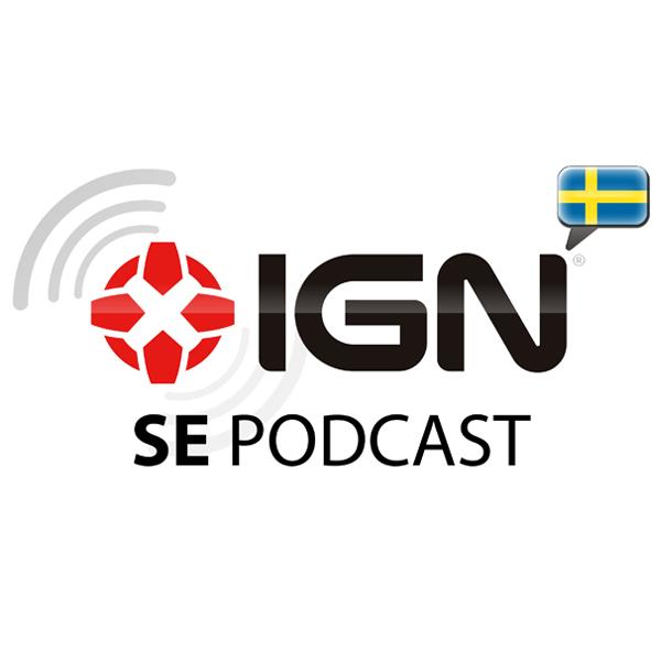 IGN Sveriges Podcast 54 - Två hipsters och en hårdrockare