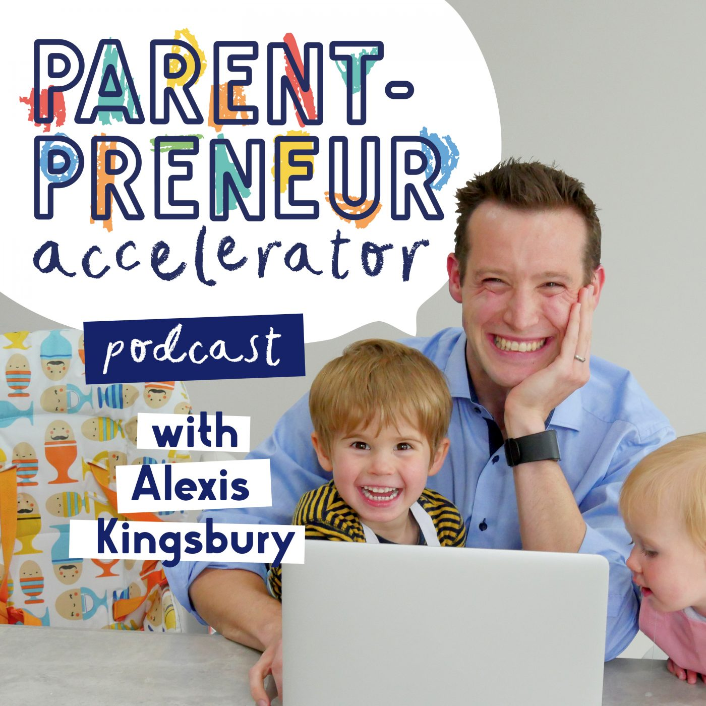 The Parentpreneur Accelerator Podcast show art