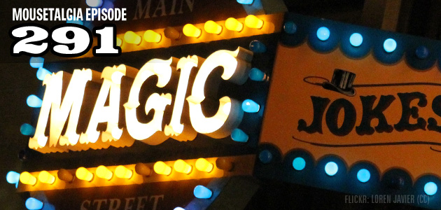 Mousetalgia Episode 291: Disneyland's magic shops, the Yippie invasion