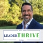 Artwork for Corey Blake joins LeaderTHRIVE Podcast with Dr. Jason Brooks: Episode 80