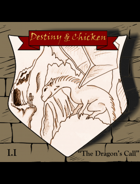 Episode I I – The Dragon's Call – FASCINATION AND FRUSTRATION