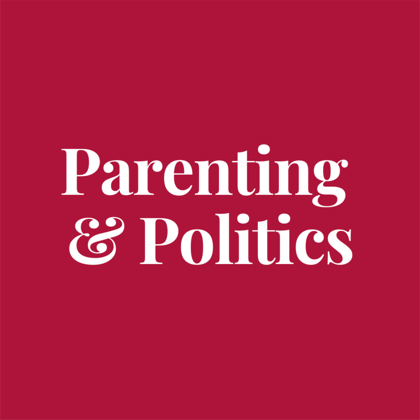 Parenting and Politics show art
