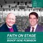Artwork for #31- Faith on Stage: Bob's CHQ Conversation w/ Bishop Gene Robinson