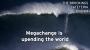 Artwork for Megachange is upending the world