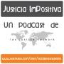 Artwork for Nuevo orden internacional y Coronavirus: Justicia ImPositiva #50