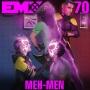 Artwork for EMX Episode 70: Meh-Men
