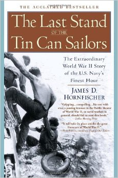 Artwork for Show 1223 Audio Book part 2 of 2. The Last Stand of the Tin Can Sailors: The Extraordinary World War II Story of the U.S. Navy's Finest Hour by James D. Hornfischer