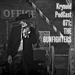 071 The Gunfighters