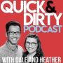 Artwork for Welcome to the Quick and Dirty Podcast