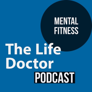 The Life Doctor Podcast