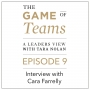 Artwork for A Conversation with Cara Farrelly on the Game of Teams Podcast serie