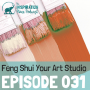 Artwork for 031: Feng Shui Your Art Studio with Kate MacKinnon
