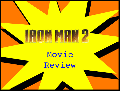 Cammy's Comic Corner - Iron Man 2 Movie Review