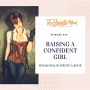 Artwork for Myiam Bialik and Raising a Confident Girl