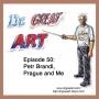Artwork for Episode 50: Petr Brandl, Prague and Me