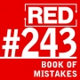 Artwork for RED 243: The Book Of Mistakes