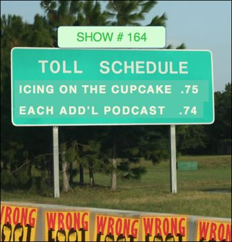 EP164--The Toll Story 1--Icing on the Cupcake