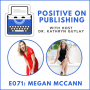 Artwork for POP071 - Support Your Brand with a Book (Megan McCann)