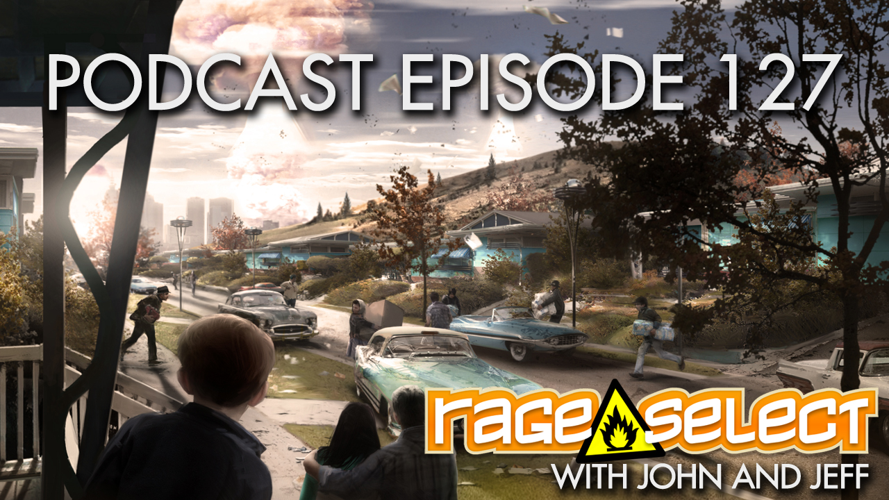 Rage Select Podcast Episode 127 - John and Jeff answer your questions!