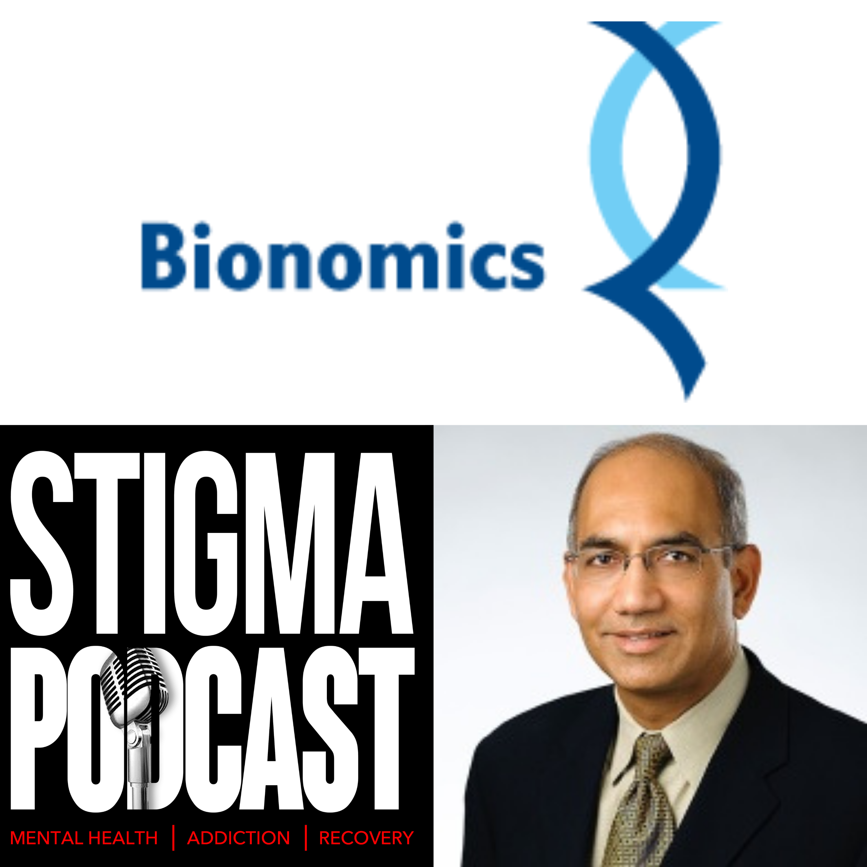 Stigma Podcast - Mental Health - #77 - Central Nervous System Drug Development with Industry Expert Dr. Errol De Souza (Chairman @Bionomics)