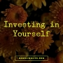 Artwork for Investing in Yourself