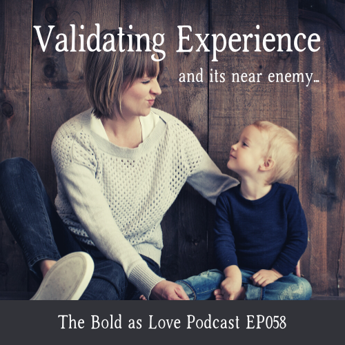 Validating Experience