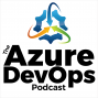 Artwork for Martin Woodward on Azure DevOps With GitHub - Episode 25