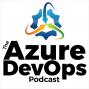 Artwork for Scott Hunter on DevOps Capabilities in Azure - Episode 24