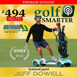 494 Premium: GolfBoard-Changing the Way Golfers Experience The Game
