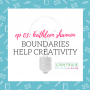 Artwork for 03: Boundaries Help Creativity with Kathleen Shannon