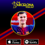 Artwork for SIGNED! Where does Coutinho fit in the Barca XI? Releasing Arda Turan and Isaiah Cambron interview [TBPod56]