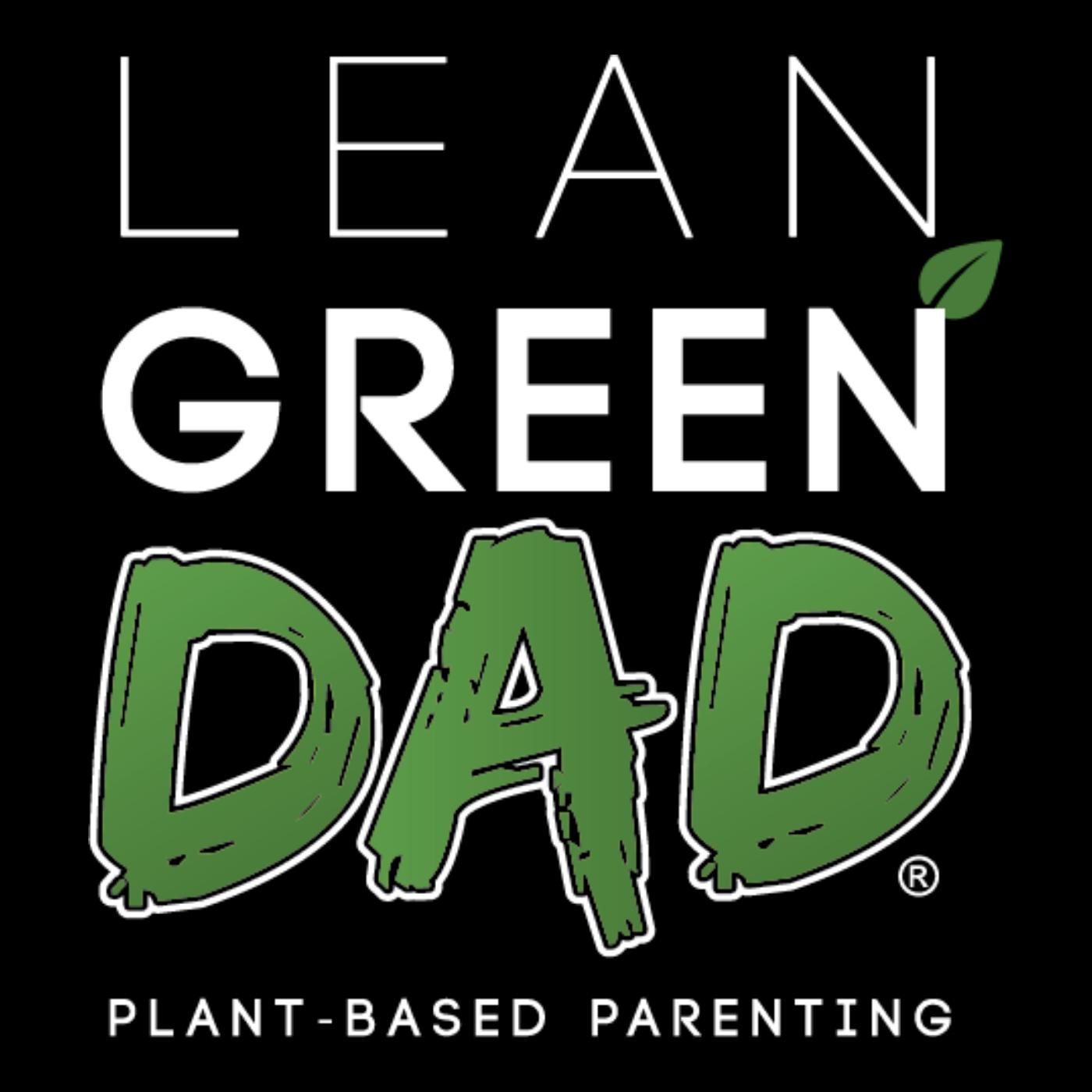 Lean Green DAD™ Radio show art
