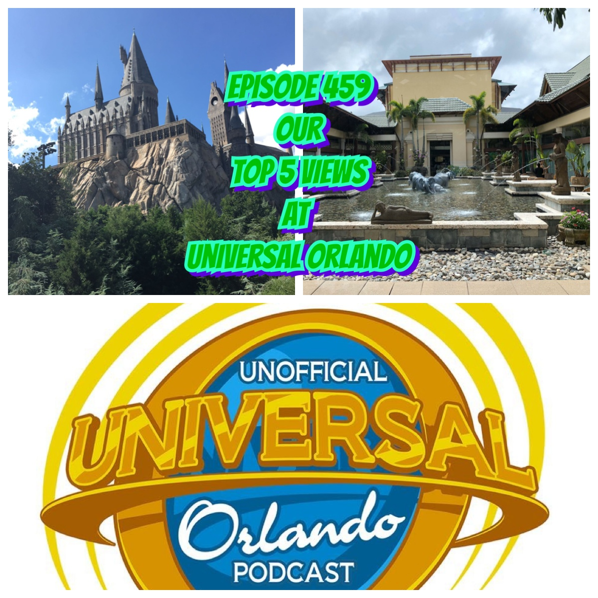 UUOP #459 - Our Top 5 Views at Universal Orlando show art