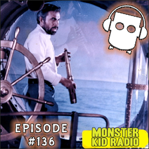 Monster Kid Radio #136 - The Giant Squid puts 20,000 Leagues Under the Sea on Monster Kid Radio