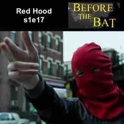 s1e17 Red Hood