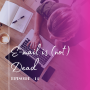 Artwork for Episode 14: E-mail is (not) Dead with Barton Haddad