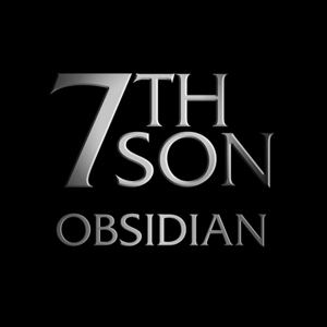 7th Son Obsidian