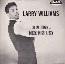 Larry Williams - Slow Down -Time Warp Song of the Day (9/29)