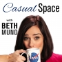 Artwork for 01: Welcome to Casual Space with Beth Mund