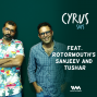 Artwork for EP. 25: Sanjeev and Tushar on Cyrus Says