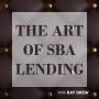 Artwork for The Future of SBA Lending   Ep. #22