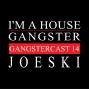 Artwork for Joeski - Gangstercast 14