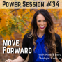 Artwork for Power Session #34: Move Forward